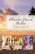 Charles Towne Belles Trilogy