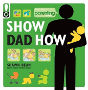 Show Dad How (Parenting Magazine)