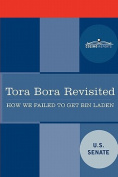 Tora Bora Revisited