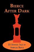 Bierce After Dark