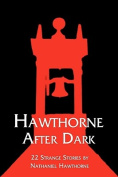 Hawthorne After Dark