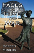 Faces of Love and War