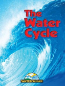 Water Cycle (Water Science S.)