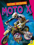 Moto X (Record Breakers)