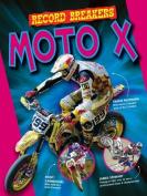 Moto X (Record Breakers)