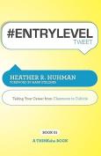 #ENTRYLEVELtweet Book01