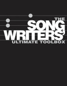 The Songwriter's Ultimate Toolbox