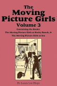 The Moving Picture Girls, Volume 3