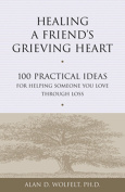 Healing a Friend's Grieving Heart