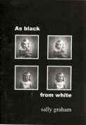 As Black from White