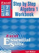 Excel Step by Step Algebra 1