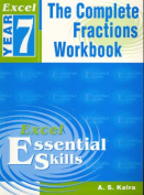 The Excel: the Complete Fraction Workbook