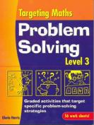 Problem Solving Level 3