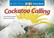 Cockatoo Calling