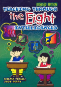 Teaching through the Eight Intelligences