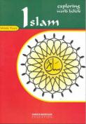 Exploring World Beliefs: Islam