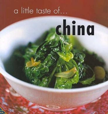 A Little Taste of China (Little Taste of...)