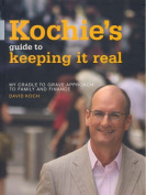 Kochie's Guide to Keeping it Real