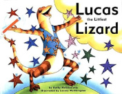 Lucas the Littlest Lizard