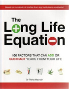 The Long Life Equation