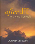 After Life: A Divine Comedy