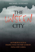 The Unseen City