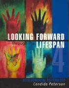 Looking Forward through the Life Span
