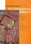 New Questions for Contemporary Teachers