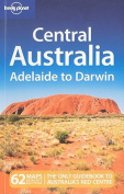 Central Australia - Adelaide to Darwin