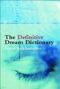 The Definitive Dream Dictionary