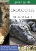 Green Guide to Crocodiles of Australia
