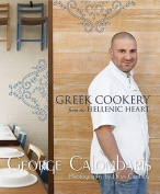 Greek Cooking from the Hellenic Heart
