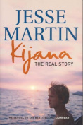 Kijana: The Real Story