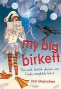 My Big Birkett