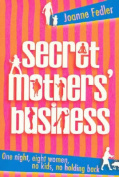 Secret Mothers' Business