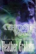 Ghost Walk (MIRA Tradesize S.)