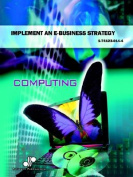 Implement an E-business Strategy