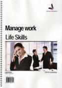 Manage Work/Life Skills