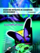 Exercise Initiative in a Business Environment