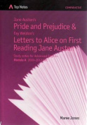 Jane Austen's Pride and Prejudice and Fay Weldon's Letters to Alice on First Reading Jane Austen