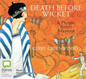 Death Before Wicket [Audio]