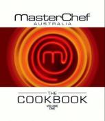 Masterchef Australia The Cookbook Volume 1