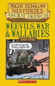 Weevils, War and Wallabies