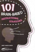 101 Brain-based Instructional Strategies