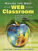 Making the Most of the Web in Your Classroom