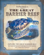 Field Guide to the Great Barrier Reef