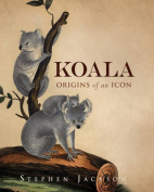 Koala: Origins of an Icon