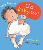 Go Baby Go! [Board book]