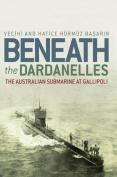 Beneath the Dardanelles