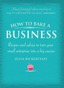 How to Bake a Business